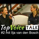 TopVoice Talk #2 mit Ilja van den Bosch